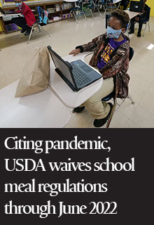 Citing Pandemic, USDA Waives School Meal Regulations Through June 2022